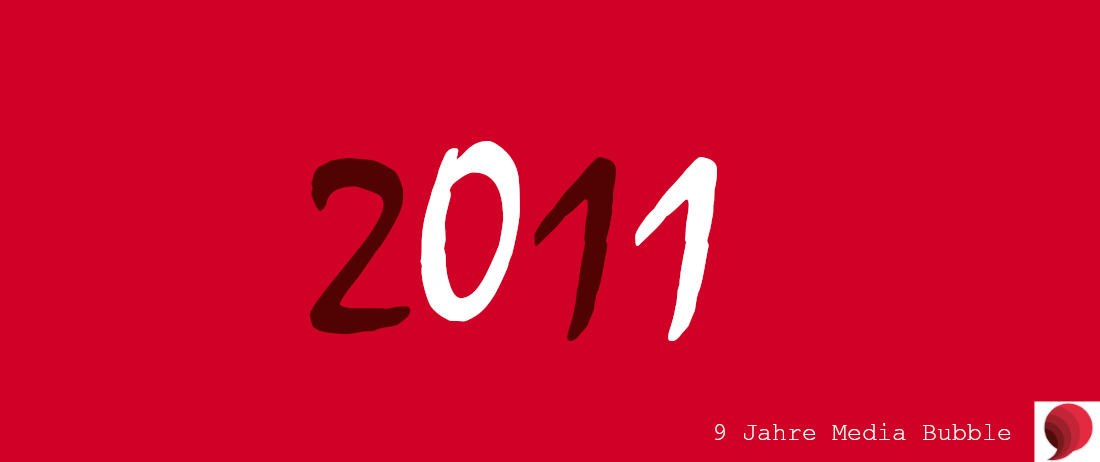 2011 Media Bubble