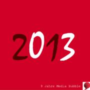 2013 Media Bubble