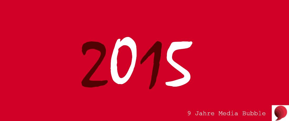 2015 Media Bubble