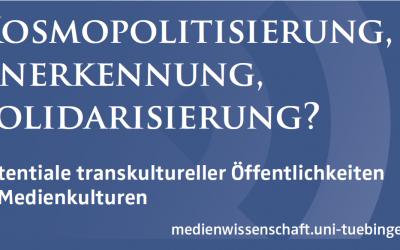 Kosmopolitisierung, Anerkennung, Solidarisierung?